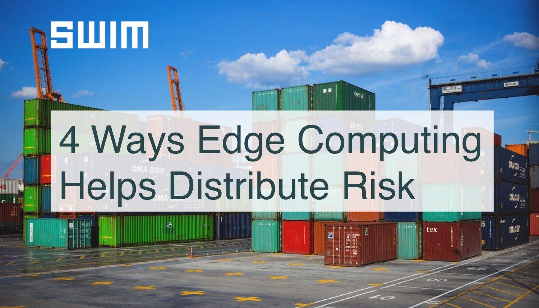 4 Ways Edge Risk_No URL