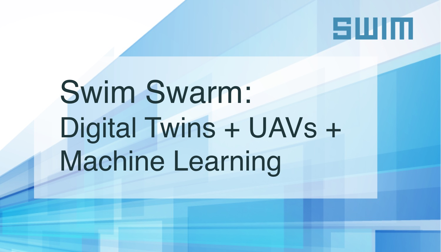 Swim Swarm: Digital Twins + UAVs + Machine Learning | Swim Inc.