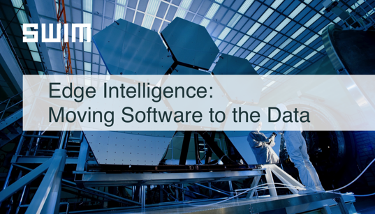 Edge Intelligence: Moving Software to the Data